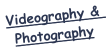 Videography & Photography